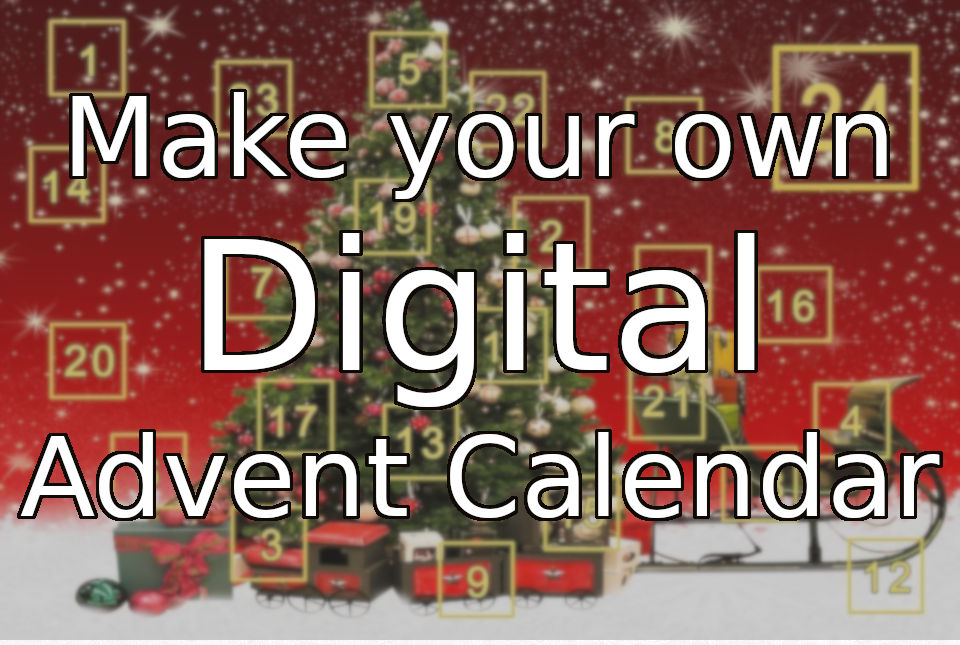 DIY Digital Advent Calendar